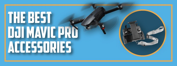 best dji mavic pro accessories